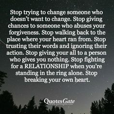 I stopped doing that.your loss.I got my happines back.happy on my own.with my real friends.in good and in bad times. Favorite Words, Favorite Quotes, Best Quotes, Life Quotes, Quotes Gate, Real Friends, Love Can, Words Of Encouragement, Good Advice