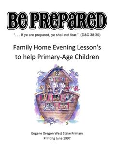 Family Home Evening Lesson's to help Primary-Age Children