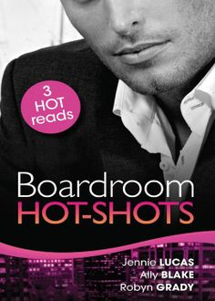 Mills & Boon : Boardroom Hot-Shots/The Greek Billionaire's Baby Revenge/Getting Down To Business/Dream Job, Hot Boss! - Kindle edition by Jennie Lucas, Ally Blake, Robyn Grady. Romance Kindle eBooks @ Amazon.com.