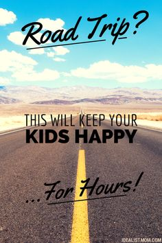 Keep Your Kids Happy With This Road Trip Experiment