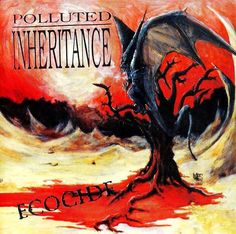"Polluted Inheritance ""Ecocide"" (1992) full album ϟ"