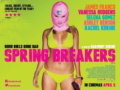 Spring Breakers forEVEEER ♥ perfect movie.