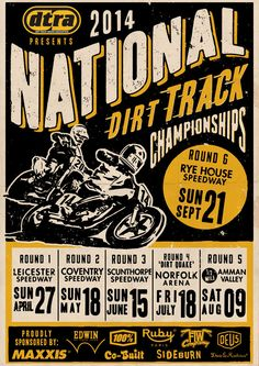 30 Vintage Designs for Custom Car & Motorcycle Brands National Dirt Track Championship by Ryan Quickfall Motorcycle Posters, Motorcycle Art, Typographie Inspiration, Vintage Cycles, Vintage Bikes, Vintage Racing, Dirt Track, Cool Posters, Cool Logo