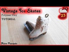 Christmas Advent Calendar: 23rd Day - Ice Skates Tutorial - YouTube
