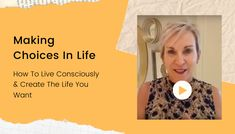 What choices have you made today?  We are all constantly making choices in life, whether or not we're aware of it. In this video, I talk about how to live consciously, so that you can create the life and business you want.