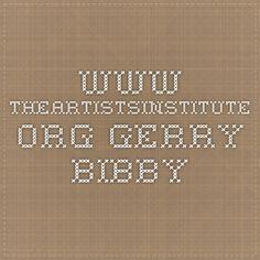 www.theartistsinstitute.org gerry bibby