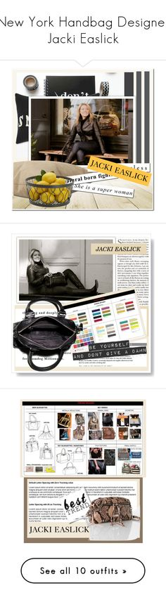 """""""New York Handbag Designer Jacki Easlick"""" by k-lole ❤ liked on Polyvore featuring Lily Jean, rag & bone and Tiffany & Co."""