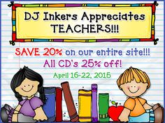 DJ Inker's Teacher Appreciation Sale!  Save 20% on our entire store!  Plus 25% off all CD's!!!  April 16-22, 2015