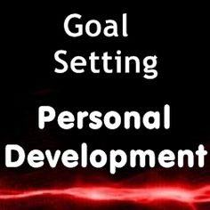 Goal Setting Is The Key To Successful Personal Development - Home Based Business Program