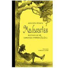 Livro – Malasartes – Histórias de um Camarada Chamado Pedro - http://batecabeca.com.br/livro-malasartes-historias-de-um-camarada-chamado-pedro-americanas.html