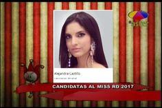 Los Dueños Del Circo: Candidatas Al Miss RD 2017