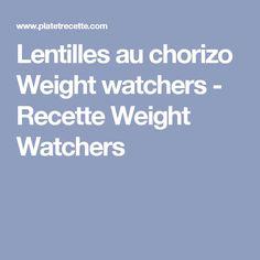 Lentilles au chorizo Weight watchers - Recette Weight Watchers