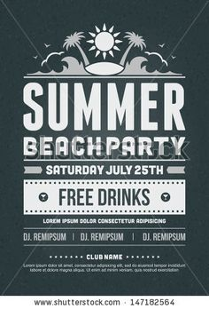 Retro summer party design poster or flyer on chalkboard. Night club event typography. Vector template illustration.  by Vasya Kobelev, via S...