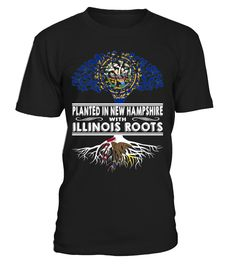 Planted in New Hampshire with Illinois Roots State T-Shirt #PlantedInNewHampshire