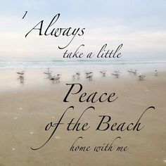 Peace of the Beach -- That is a great way to describe a beach vacation. It lingers in the mind and heart for a whole year, and draws you back again and again to the beach.