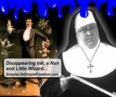 The story of the Magical Disappearing Ink, a Nun and a... Little Wizard.