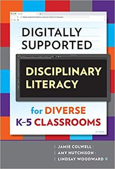 Digitally supported disciplinary literacy for diverse K-5 classrooms. (2020). by Jamie Colwell et al. Teachers College, Elementary Teacher, Lesson Plan Examples, Teacher Notes, Book Title, New Books, Literacy, Audiobooks
