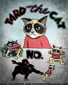 tard the grumpy cat pictures | Tard the Grumpy Cat Ralph Bakshi Parody 8x10 by HorrorHostMagazine
