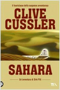 Amazon.it: Sahara - Clive Cussler, R. Rambelli - Libri