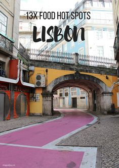 13x food hot spots in Lisbon, Portugal - Map of Joy