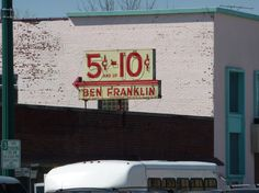 vintage Ben Franklin sign: Independence, MO Independence Missouri, Call Backs, Back In The Day, Vintage Signs, Kansas City, Good Times, Growing Up, Vintage Antiques, The Past