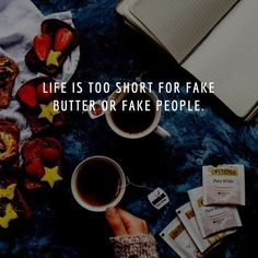 Quotes about Good Food: Life is too short for fake butter or fake people. ... Get more Inspirational Quotes from 99Quotes.net ... #99quotes #goodfood #vegansnacks #quotes #quote #quoteoftheday #quotestoliveby #instaquote #words #poetry #lovequotes #lifequotes #quotestagram #inspirationalquotes #dinner #lunch #eat #hungry #eating #yum #foodpics #foodpic #foods #tasty #foodgasm #breakfast #delish #dinnertime #cooking #foodlover