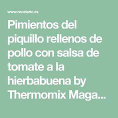 Pimientos del piquillo rellenos de pollo con salsa de tomate a la hierbabuena by Thermomix Magazine on www.recetario.es