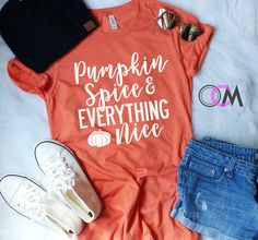 PUMPKIN SPICE AND EVERYTHING NICE SHIRT FALL SHIRT, IT'S FALL Y'ALL, PUMPKIN SHIRT- TSHIRT