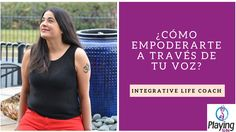 ¿Cómo empoderarte a través de tu voz? #confianza #amorpropio #crearconfianza #amate #amatucuerpo #coachingintegral #voz #autoestima