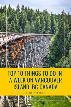 Top 10 Things to Do in a Week on Vancouver Island - Girl on the Go Visit Vancouver, Vancouver Island, Canadian Travel, Canadian Rockies, Victoria Island, San Juan Islands, Island Girl, British Columbia, Architecture