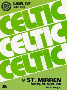 Celtic 1 St Mirren 3 in Aug 1981 at Parkhead. Programme cover for the Scottish League Cup tie, group section.