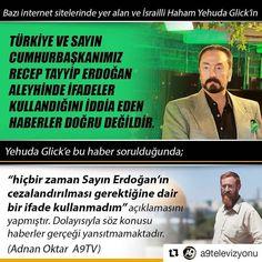 #Repost @a9televizyonu (@get_repost)  Bazı internet sitelerinde yer alan ve İsrailli Haham Yehuda Glickin Türkiye ve Sayın Cumhurbaşkanımız Recep Tayyip Erdoğan aleyhinde ifadeler kullandığını iddia eden haberler doğru değildir. Yehuda Glicke bu haber sorulduğunda hiçbir zaman Sayın Erdoğanın cezalandırılması gerektiğine dair bir ifade kullanmadım açıklamasını yapmıştır. Dolayısıyla söz konusu haberler gerçeği yansıtmamaktadır.  #love  #cute  #happy #beautiful #instagood #instalove…
