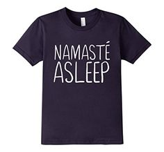 Namaste asleep. This is so me.