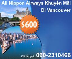 All Nippon Airways Khuyến Mãi Đi Vancouver Giá Vé Khứ Hồi Từ 600USD
