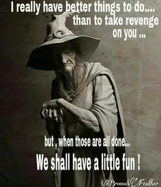 I may not have time for revenge as I got BETTER things to do, BUT when I'm done we can start having fun! Witch Quotes, Which Witch, Photoshop, Book Of Shadows, Halloween Fun, Halloween Spells, Halloween Cartoons, Witchcraft, Funny Quotes