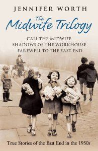 The Midwife Trilogy by Jennifer Worth
