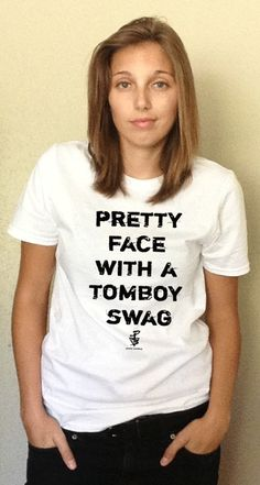 Pretty Face with a Tomboy Swag Shirt from www.prettytomboynation.com