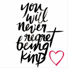 redfairyproject.com- Daily Inspiration  You will never regret being kind.