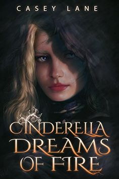 Cinderella Dreams of Fire (Fairy Tales Forever Book 1) by... https://www.amazon.com/dp/B01K227NN2/ref=cm_sw_r_pi_dp_x_7pJTxbH0JKM5J