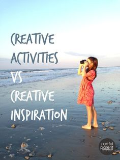 Creative Activities versus Creative Inspiration (and Why Both are Important)
