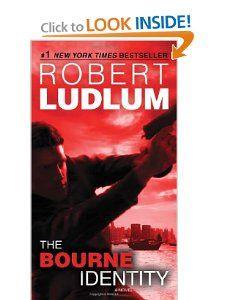 The Bourne Identity (Jason Bourne Book #1): A Novel: Robert Ludlum: 9780553593549: Amazon.com: Books