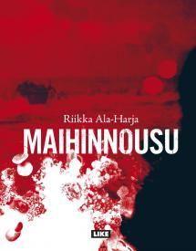 Riikka Alaharja, Finnish writer, Maihinnousu (LIKE: Inspirational Books, Reading Lists, Books To Read, Literature, Movie Posters, Authors, Writers, Respect, Nightstand