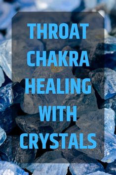 Throat chakra healing with crystal, how to use crystals for chakras healing. Throat chakra healing with crystal for beginners. Throat Chakra Crystals, Throat Chakra Healing, Chakra Healing Stones, Healing Crystals, Human Design System, Les Chakras, Chakra Meditation, Crystal Meanings, Stones And Crystals