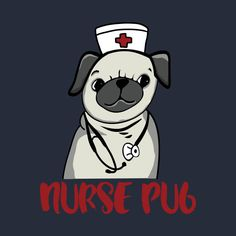 ca1a5b0e065 Check out this awesome 'Nurse+Pug+-+pug+dog+pet+nursing+LVN+RN+nurse+ practitioner' design on