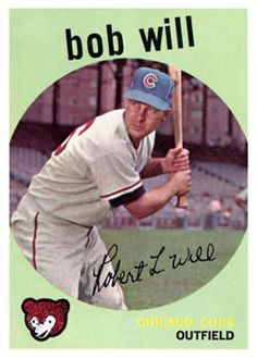 388 - Bob Will RC - Chicago Cubs