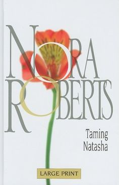 Taming Natasha - Nora Roberts WANT