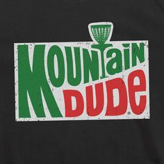 """""""Do The Dew! Disc Golf Style"""" Black Tee AVAILABLE IN: Small, Medium, Large, and X-Large, 2X Constructed using only the highest quality 100% combed ring-spun cotton. It is a super soft 30 single 4.3 oz"""
