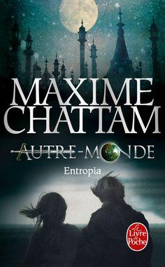 Amazon.fr - Entropia (Autre-monde tome 4) - Maxime Chattam - Livres