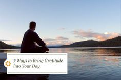 7 Ways to Bring Gratitude Into Your Day | Seventh Generation