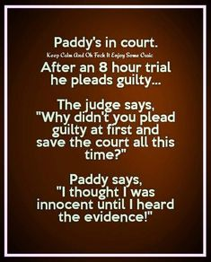 Funny Jokes For Adults, Good Jokes, Silly Jokes, Paddy Jokes, Irish Jokes, Irish Humor, English Jokes, Remembering Dad, Jokes And Riddles